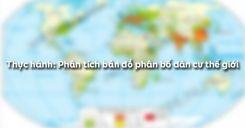Bài 25: Thực hành Phân tích bản đồ phân bố dân cư thế giới