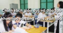 Bài 13: Chính sách giáo dục và đào tạo khoa học và công nghệ, văn hoá