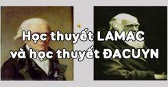 Bài 25: Học thuyết Lamac và học thuyết Đacuyn