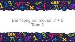 7 cộng với một số: 7+5