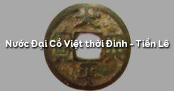 Bài 9: Nước Đại Cồ Việt thời Đinh - Tiền Lê