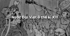 Bài 13: Nước Đại Việt ở thế kỉ XIII