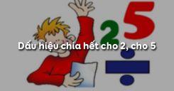 Bài 11: Dấu hiệu chia hết cho 2, cho 5