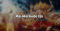 Soạn bài Ra-Ma buộc tội - Ngữ văn 10