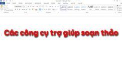 Bài 18: Các công cụ trợ giúp soạn thảo