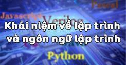 Bài 1: Khái niệm về lập trình và ngôn ngữ lập trình