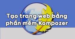 Bài 5: Tạo trang web bằng phần mềm Kompozer
