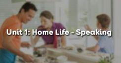 Unit 1: Home Life - Speaking
