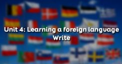 Unit 4: Learning a foreign language - Write