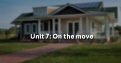 Unit 7: On the move