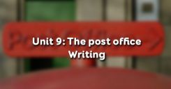 Unit 9: The post office - Writing