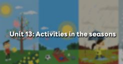 Unit 13: Activities in the seasons