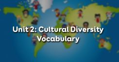 Unit 2: Cultural Diversity - Vocabulary