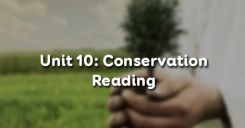Unit 10: Conservation - Reading