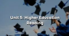 Unit 5: Higher Education - Reading