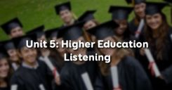 Unit 5: Higher Education - Listening