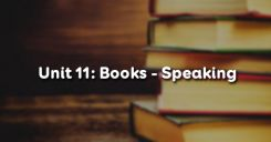 Unit 11: Books - Speaking