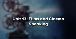 Unit 13: Films and Cinema - Speaking