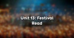 Unit 13: Festival - Read