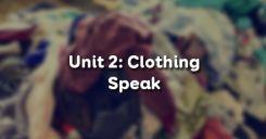 Unit 2: Clothing - Speak