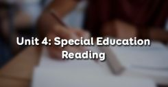 Unit 4: Special Education - Reading