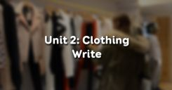 Unit 2: Clothing - Write