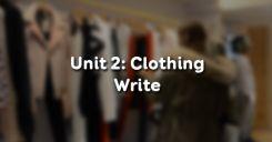 Unit 2: Clothing - Write