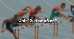 Unit 12: How often?