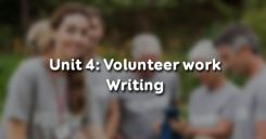 Unit 4: Volunteer work - Writing