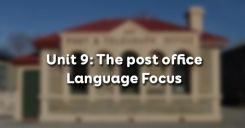 Unit 9: The post office - Language Focus