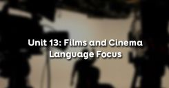 Unit 13: Films and Cinema - Language Focus