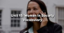 Unit 15: Women In Society - Vocabulary
