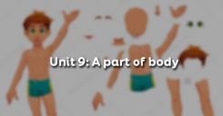 Unit 9: A part of body