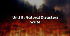 Unit 9: Natural Disasters - Write