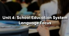 Unit 4: School Education System - Language Focus