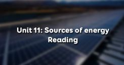 Unit 11: Sources of energy - Reading