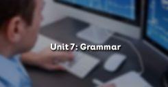 Unit 7: Grammar - Ngữ pháp