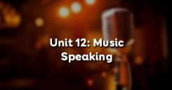 Unit 12: Music - Speaking
