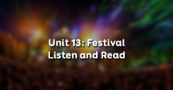 Unit 13: Festival - Listen and Read