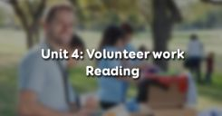 Unit 4: Volunteer work - Reading