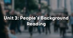 Unit 3: People's Background - Reading