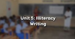 Unit 5: Illiteracy - Writing