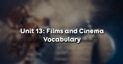 Unit 13: Films and Cinema - Vocabulary