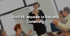 Unit 15: Women In Society - Listening