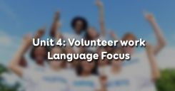 Unit 4: Volunteer work - Language Focus