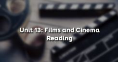 Unit 13: Films and Cinema - Reading
