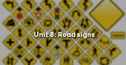 Unit 8: Road signs
