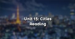 Unit 15: Cities - Reading