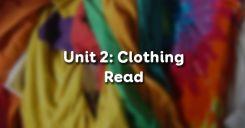 Unit 2: Clothing - Read