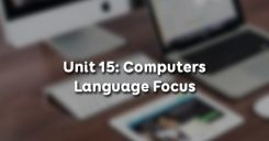 Unit 15: Computers - Language Focus